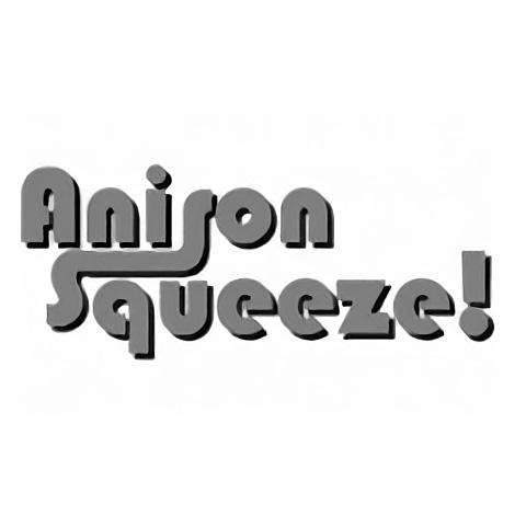 Anison Squeeze